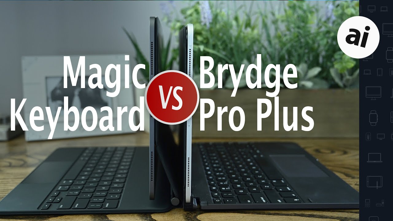 Compared: Magic Keyboard versus Brydge Pro+ for iPad Pro