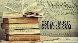 Early Music Sources - INTRODUCTION