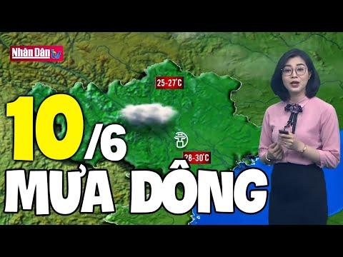 Dự báo thời tiết hôm nay và ngày mai 10/6 | Dự báo thời tiết đêm nay mới nhất