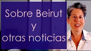 Sobre Beirut y otras noticias de Silvia