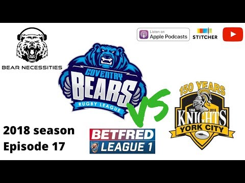 Coventry Bears v York City Knights AND Tony Collins interview, rugby league podcast