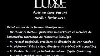 Débat autour de la finance islamique sur Luxe Radio