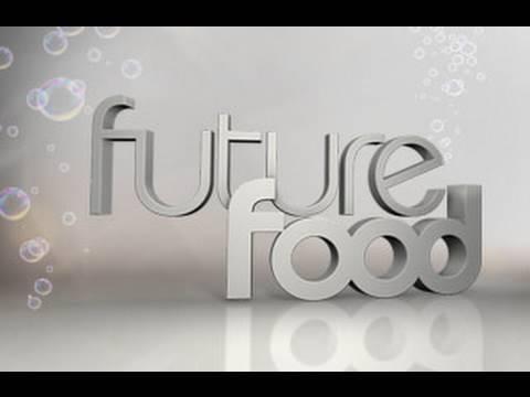 Future Food: Tuesdays 10 EP