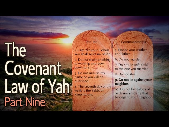 The Covenant Law of Yah Part 9: The Ninth Commandment