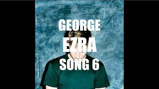 George Ezra - Song 6 (Subtítulos en español)