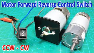 Motor Reverse Forward control switch (Bidirection switch for motor cw-ccw rotation)