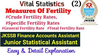 JKSSB Mathematics/Statistics for Panchayat ACCOUNTS ASSISTANT|Vital Statistics|Measures of FERTILITY