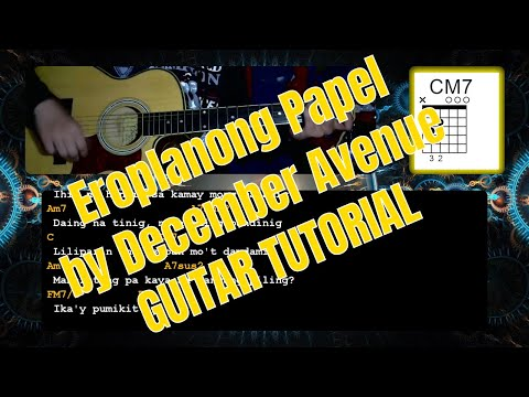 Eroplanong Papel By December Avenue || Guitar Chords || Turotial