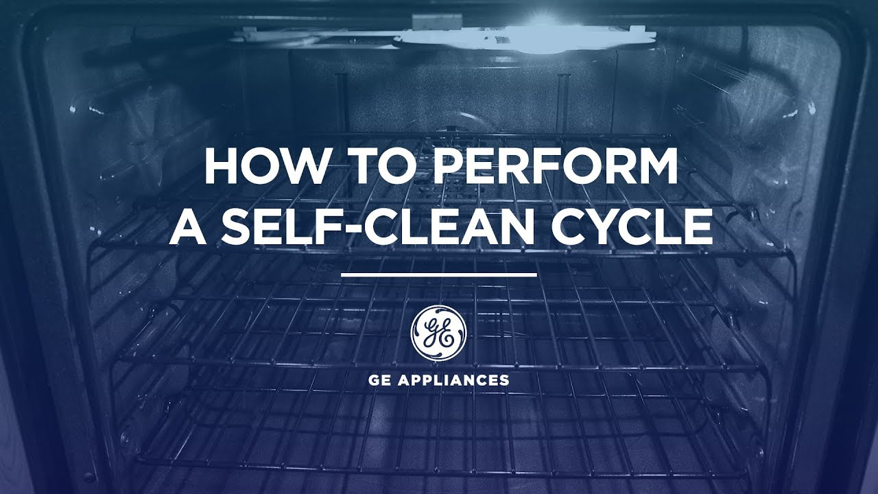 How To Perform A Self Clean Cycle You