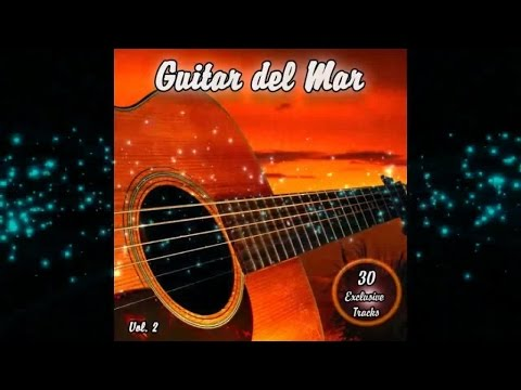 Guitar del Mar Vol.2 - Balearic Cafe Chillout Island Lounge (Official Continuous Mix) ▶ Chill2Chill