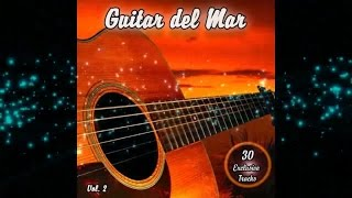 Скачать Guitar Del Mar Vol 2 Balearic Cafe Chillout Island Lounge Official Continuous Mix Chill2Chill
