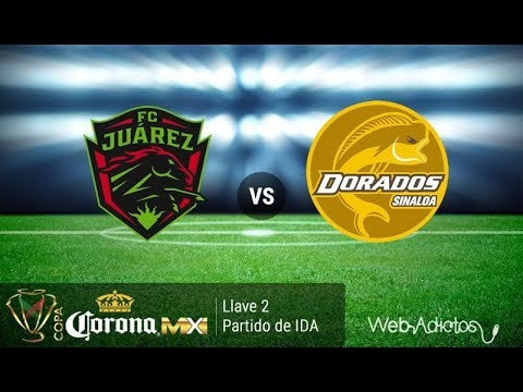 Fc Juarez Vs Dorados Ascensomx En Vivo Youtube