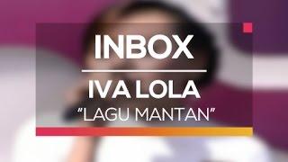 Iva Lola - Lagu Mantan (Live on Inbox)