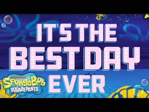 SpongeBob SquarePants, The Broadway Musical: 'Best Day Ever' Lyric Video | Nick