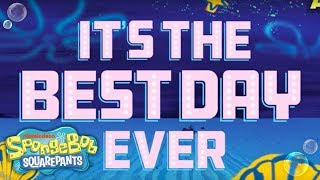 Video SpongeBob SquarePants, The Broadway Musical: 'Best Day Ever' Lyric Video | Nick download MP3, 3GP, MP4, WEBM, AVI, FLV Juni 2018