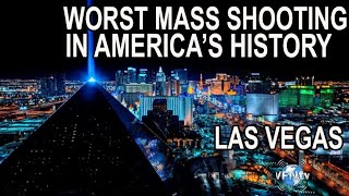 Worse Mass Shooting in America's History, Las Vegas:  At least 58 Killed, Hundreds Injured