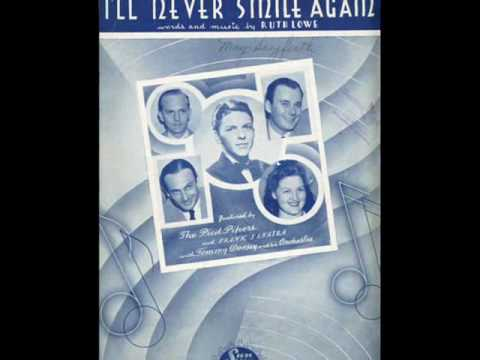 I'LL NEVER SMILE AGAIN ~ Tommy Dorsey & His Orchestra (1940)