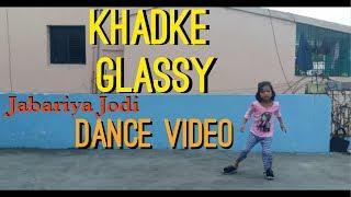 Khadke Glassy | Basic Dance Choreography | 2019 |