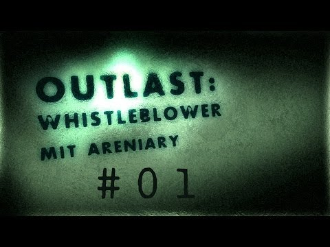 Outlast Whistleblower - Folge #01: Der Snowden-Simulator (Let's Play Together mit Areniary/Blind)