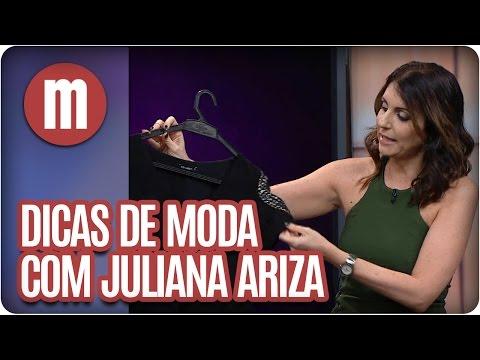 Mulheres - Dicas de Moda com Juliana Ariza (20/04/16)