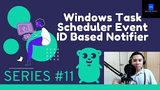 Download TSNotify Series 11 - Windows Task Scheduler Event ID Based Notifier