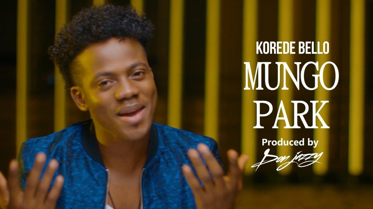 Download Korede Bello - Mungo Park Official Music Video