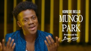 vuclip Korede Bello - Mungo Park Official Music Video