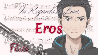 In Regards To Love: Eros - Yuri!!! On Ice (Flute)