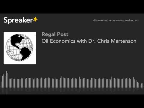 Oil Economics with Dr. Chris Martenson (made with Spreaker)