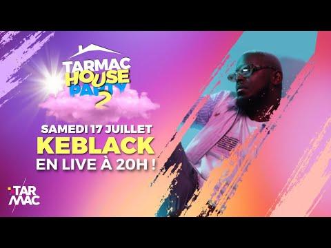 Youtube: KEBLACK CHEZ LAURENS • TARMAC HOUSE PARTY 2
