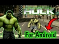 The Incredible Hulk | Android Game Free for only [25mb]