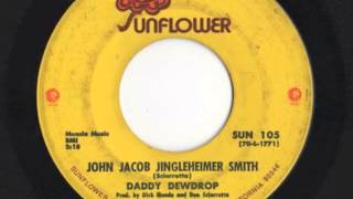 "Daddy Dewdrop - ""John Jacob Jingleheimer Smith"""