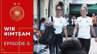 Startschuss in die WM: Emotionale Erinnerungen auf dem Weg nach Frankreich | WIR #IMTEAM | Episode 5