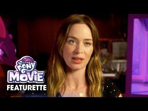 My Little Pony: The Movie 2017  Featurette – Emily Blunt, Sia, Zoe Saldana