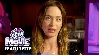 My Little Pony: The Movie (2017) Official Featurette – Emily Blunt, Sia, Zoe Saldana
