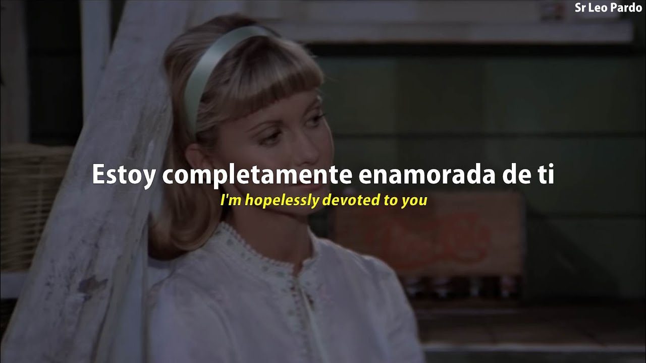 Grease Hopelessly Devoted To You Subtitulado Al Español Youtube