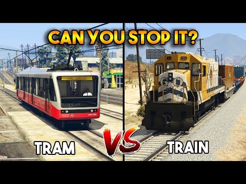 GTA 5 ONLINE : TRAIN VS TRAM (CAN YOU STOP IT?)