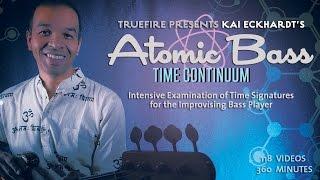 Atomic Bass: Time Continuum - Intro - Kai Eckhardt