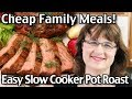 Cheap Family Meals - Easy Slow Cooker Pot Roast! Easy Meal Plan Week 1