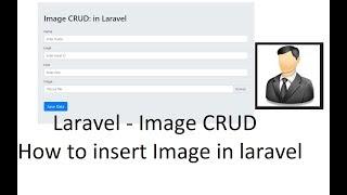 Laravel Image CRUD : How to insert image into database in laravel