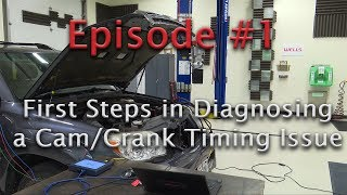 -Episode 1- Cam/Crank Timing Code P0016 Case Study - What is a P0016?