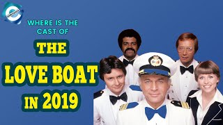 The Love Boat Cast: Where are they in 2019?