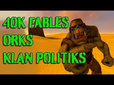 40k Fables - Orks - Klan Politiks