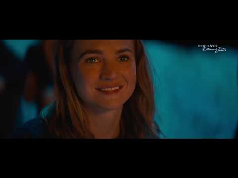 Enquanto estivermos juntos | Trailer 2 Oficial Legendado