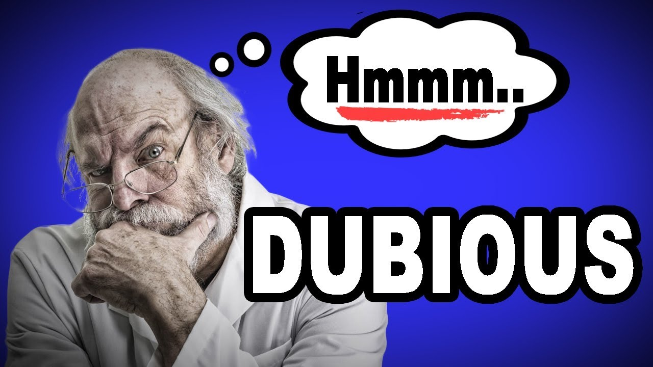🤔💬 learn english words: dubious - meaning, vocabulary with