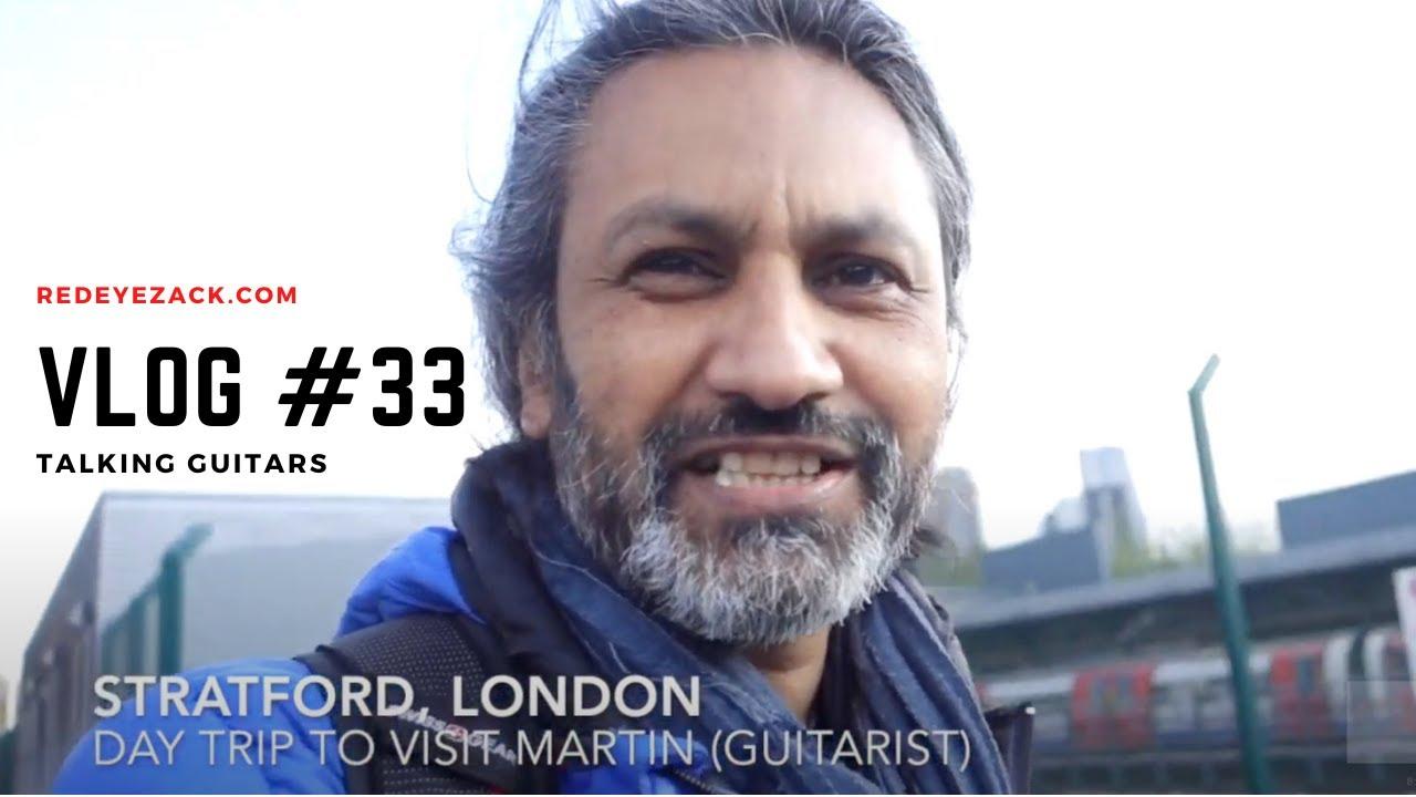 VLOG #33: Martin In Stratford talking electric guitar