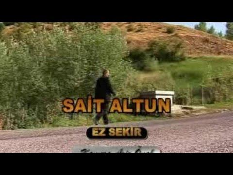 Sait Altun - Sait Altun EZ ŞEKIR - Orjinal Klip