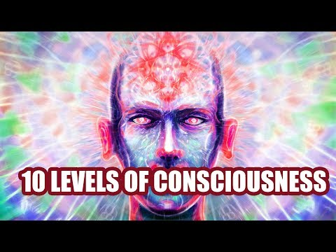 10 Levels of Consciousness [ Mind Traveling ]