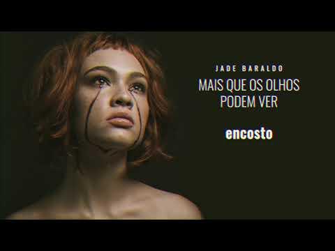 Jade Baraldo – encosto (Letra)