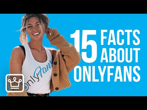15 FACTS About OnlyFans